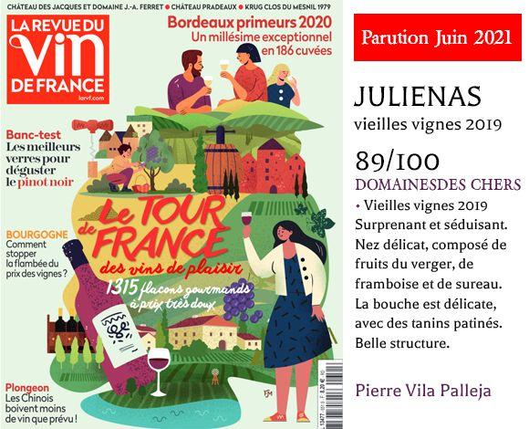 Sélection La Revue du vin de France - par Pierre Vila Palleja de notre julienas vieilles vignes 2019