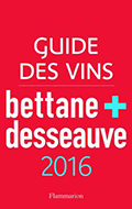 Sélection Bettane & Desseauve 2016